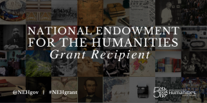 National Endowment for the Humanities Grant Recipient